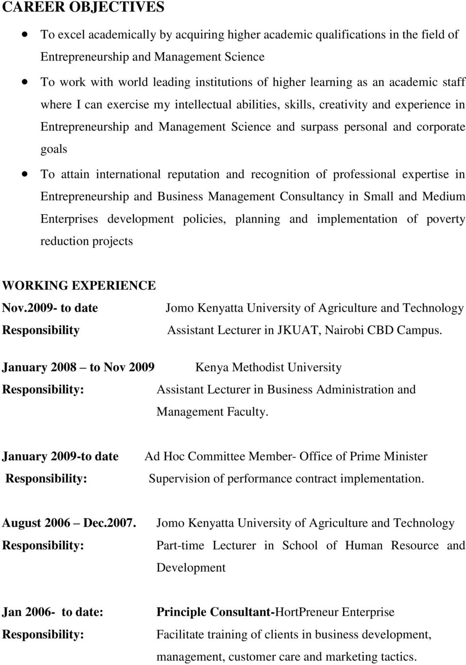 international reputation and recognition of professional expertise in Entrepreneurship and Business Management Consultancy in Small and Medium Enterprises development policies, planning and