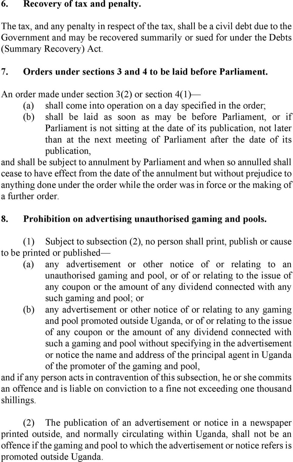 Orders under sections 3 and 4 to be laid before Parliament.