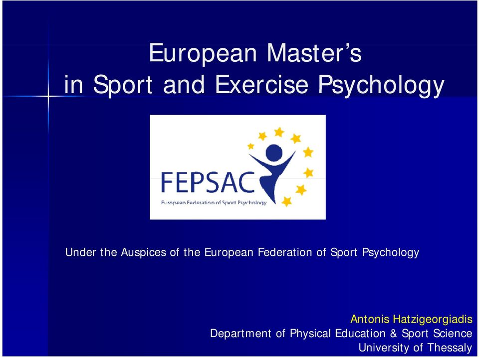 Sport Psychology Antonis Hatzigeorgiadis Department