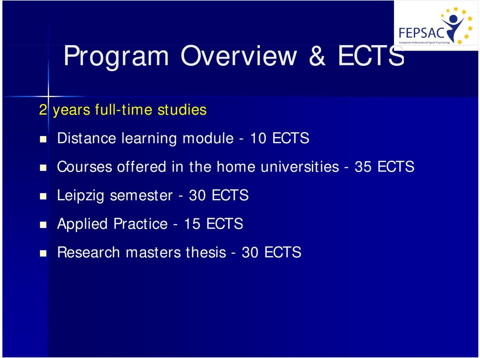 the home universities - 35 ECTS Leipzig semester - 30