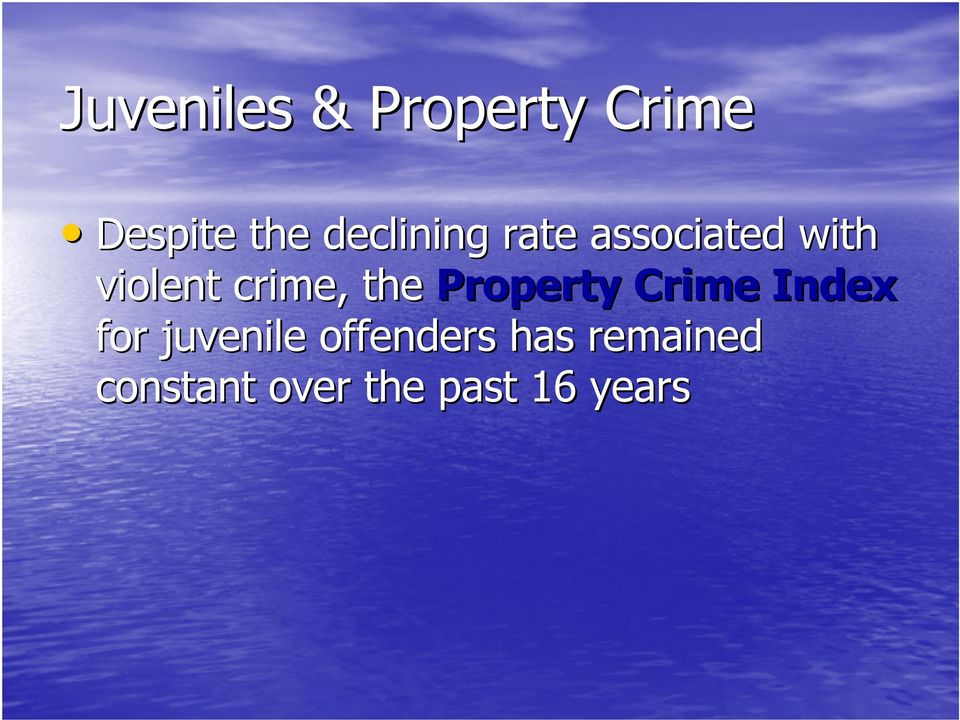 crime, the Property Crime Index for juvenile