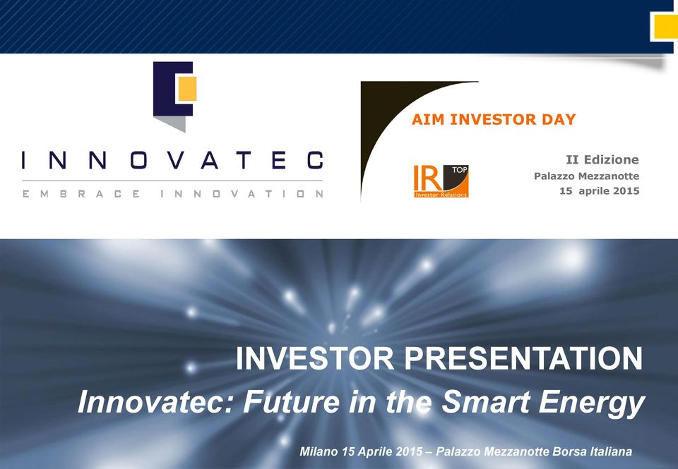 PRESENTATION Innovatec: Future in the Smart