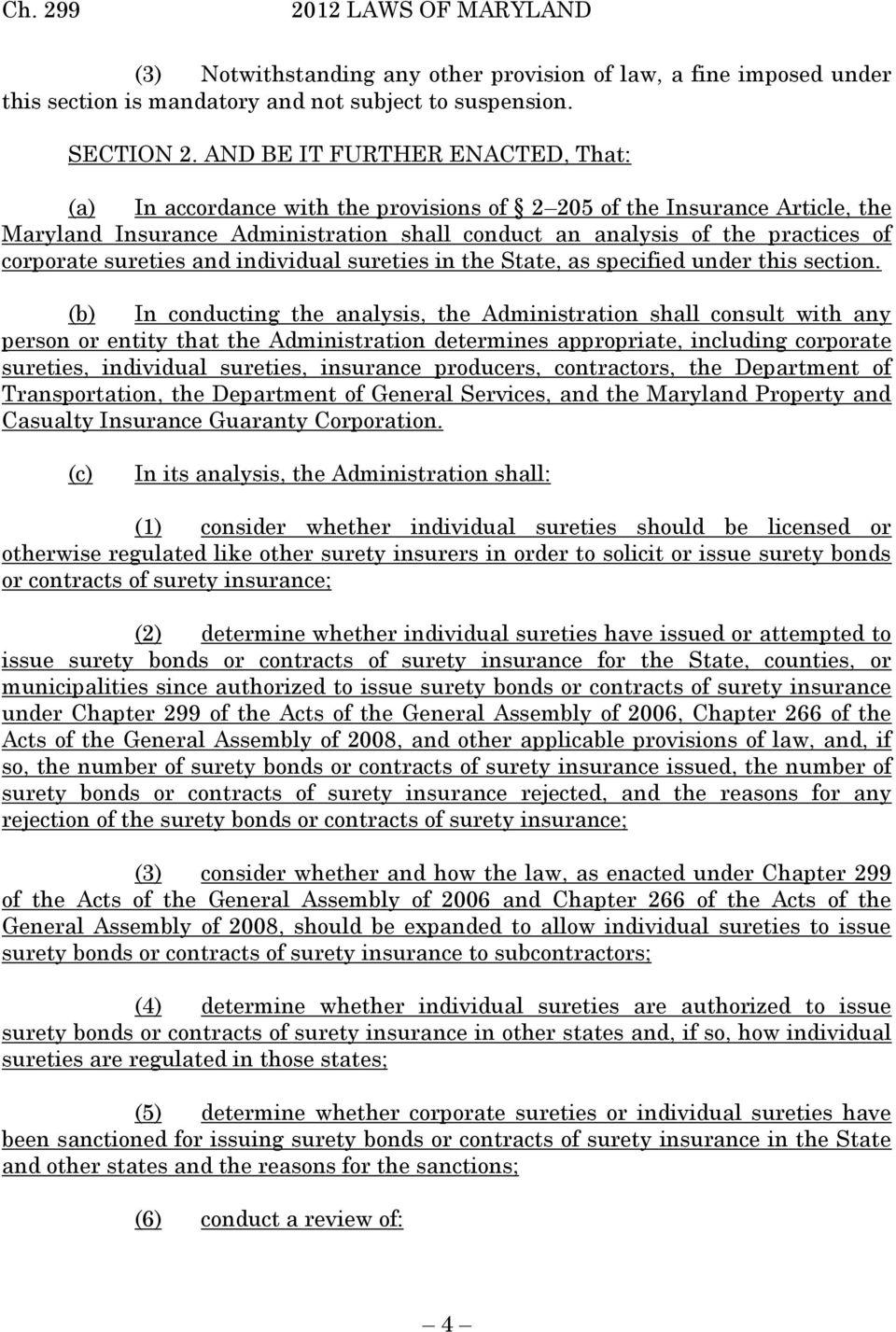 sureties and individual sureties in the State, as specified under this section.