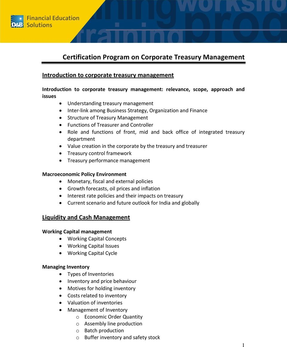 office of integrated treasury department Value creation in the corporate by the treasury and treasurer Treasury control framework Treasury performance management Macroeconomic Policy Environment