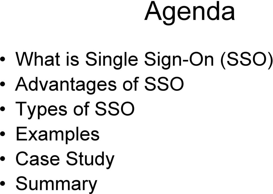 Advantages of SSO Types