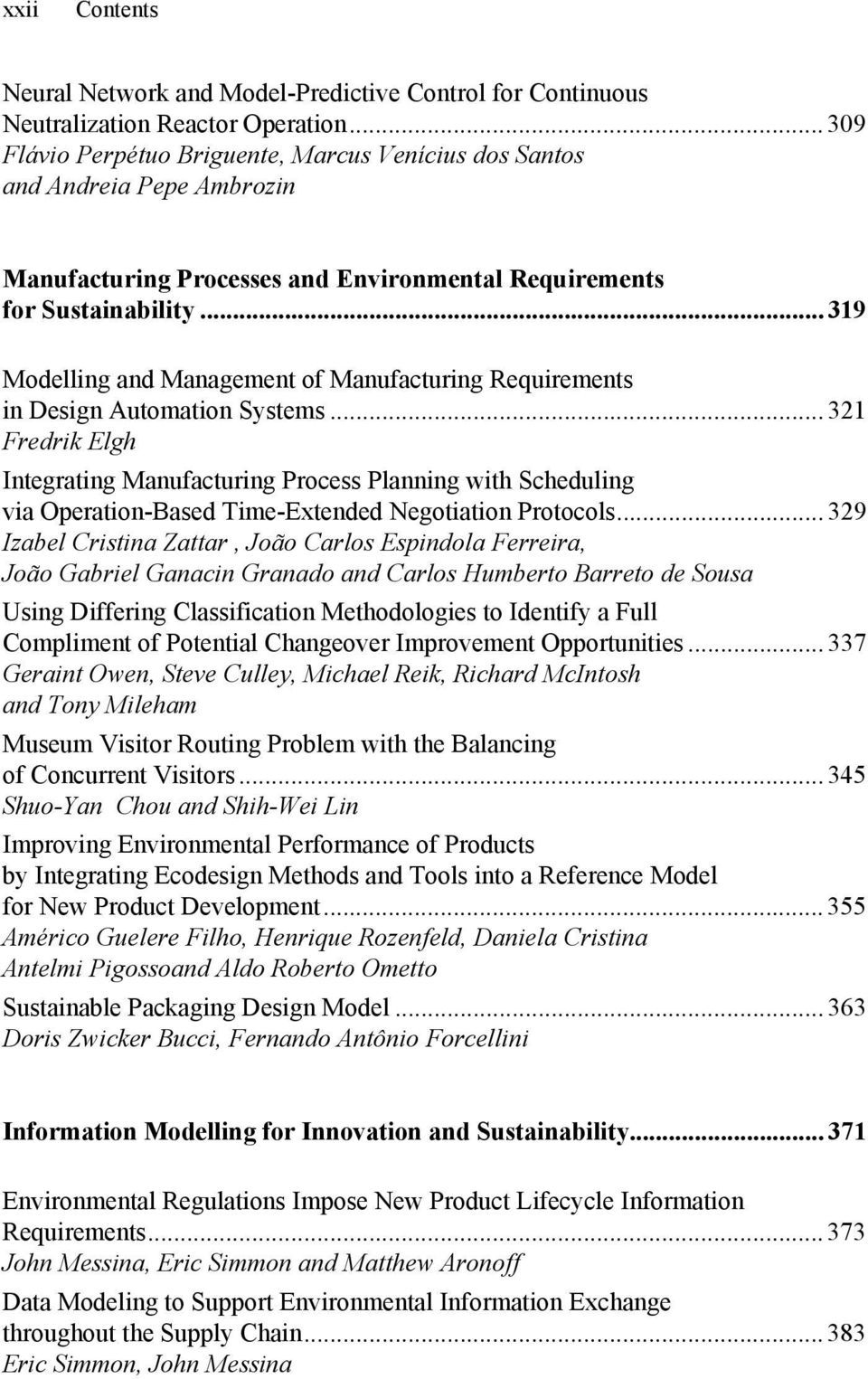 .. 319 Modelling and Management of Manufacturing Requirements in Design Automation Systems.