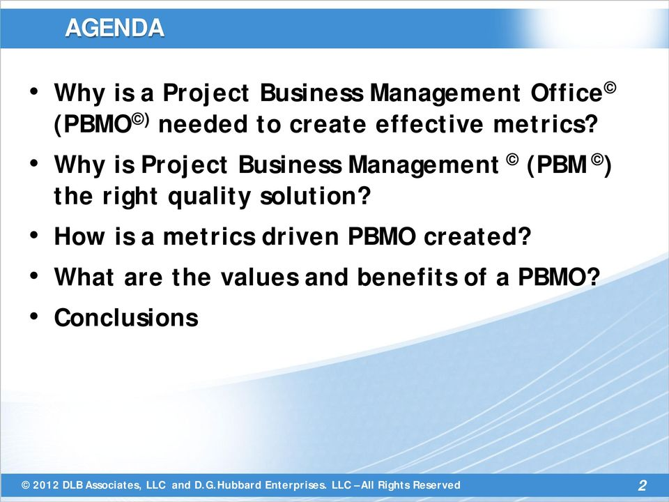 Why is Project Business Management (PBM ) the right quality