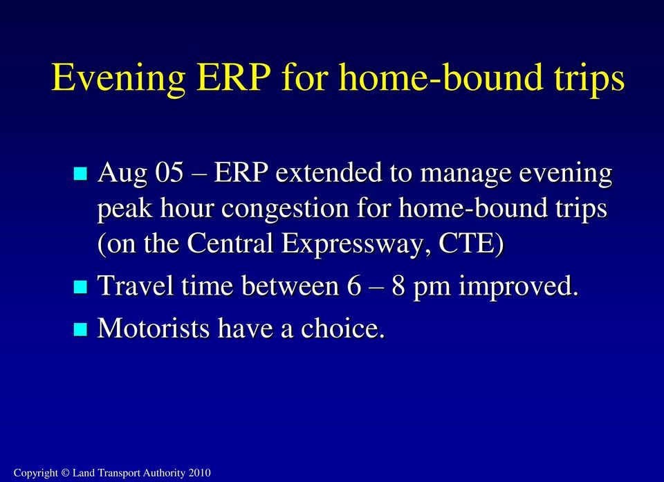 home-bound trips (on the Central Expressway, CTE)