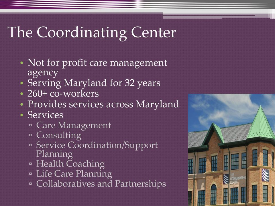 Maryland Services Care Management Consulting Service