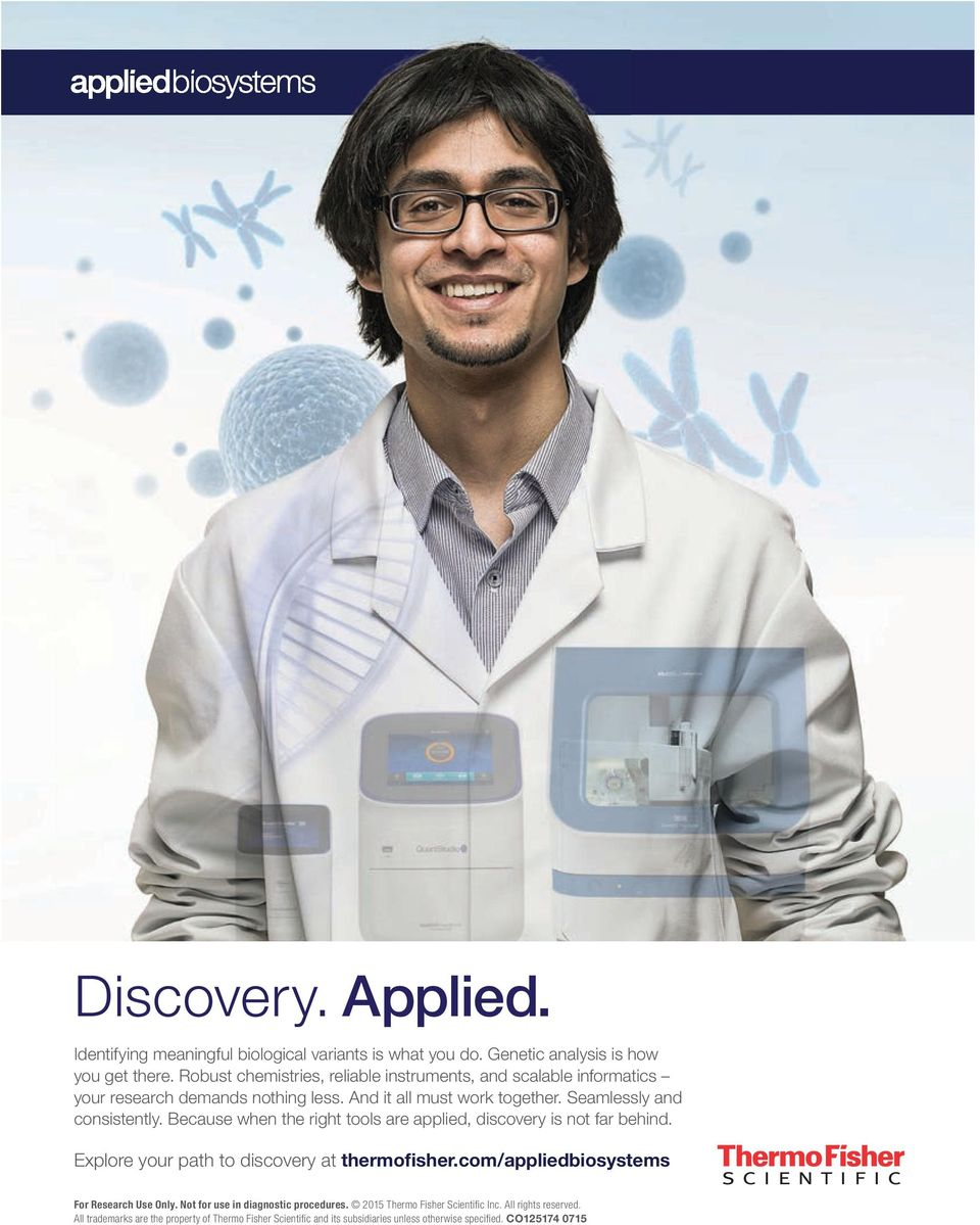 Because when the right tools are applied, discovery is not far behind. Explore your path to discovery at thermofisher.com/appliedbiosystems For Research Use Only.