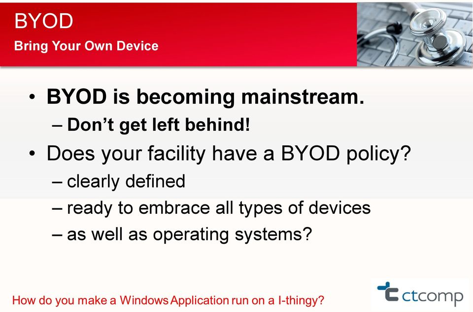 Does your facility have a BYOD policy?