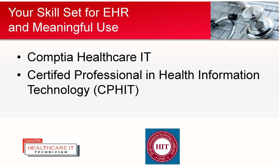 Healthcare IT Certifed