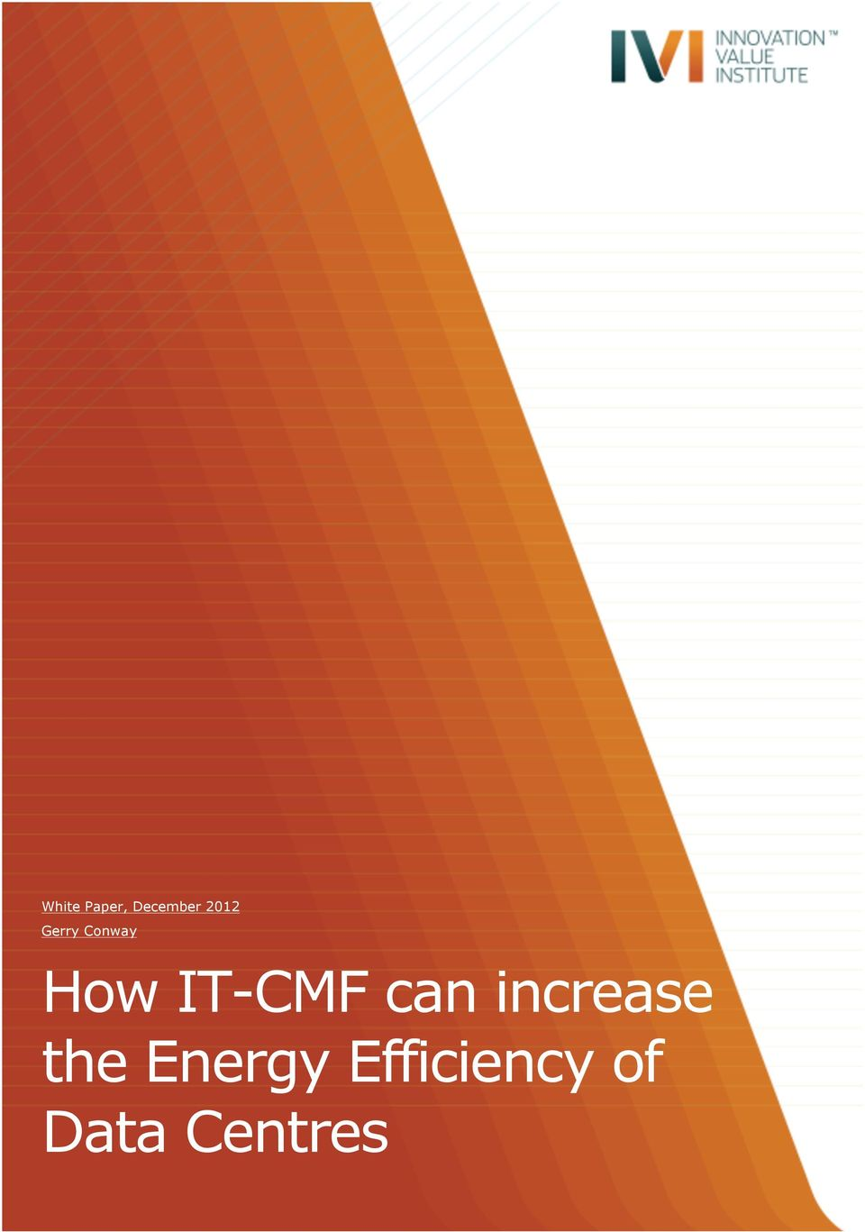 How IT-CMF can increase