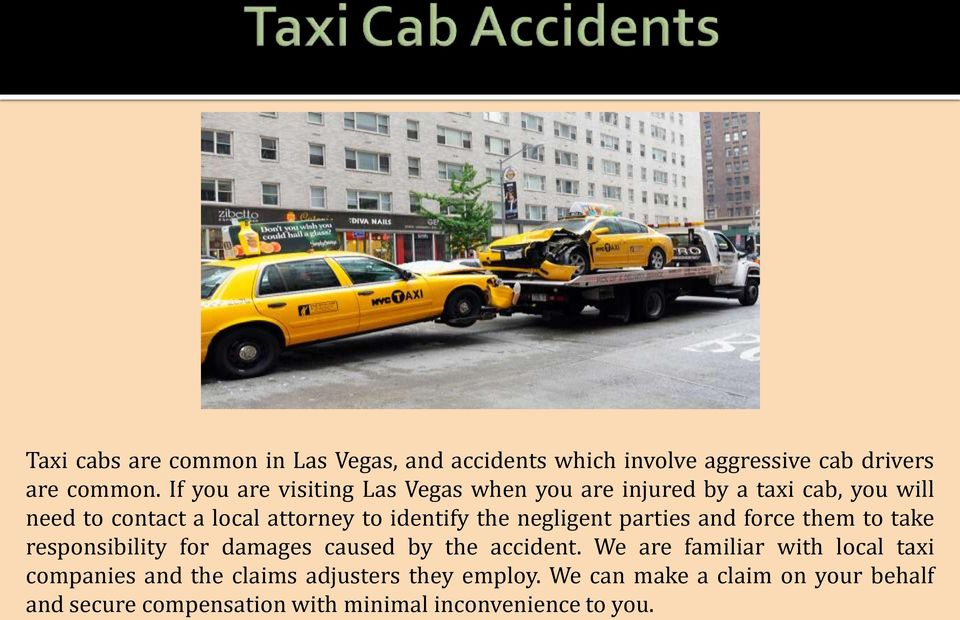 the negligent parties and force them to take responsibility for damages caused by the accident.