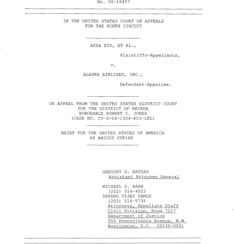 CV-S-04-1304-RCJ-LRL) BRIEF FOR THE UNITED STATES OF AMERICA AS AMICUS CURIAE GREGORY G. KATSAS Assistant Attorney General MICHAEL S.