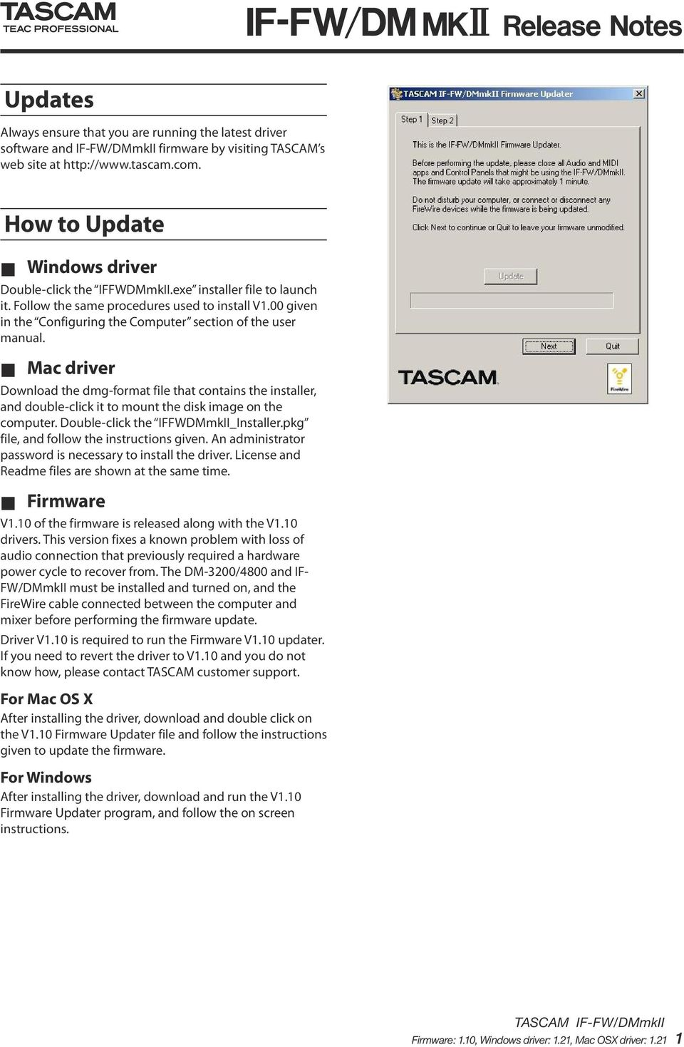 00 given in the Configuring the Computer section of the user manual. Mac driver Download the dmg-format file that contains the installer, and double-click it to mount the disk image on the computer.