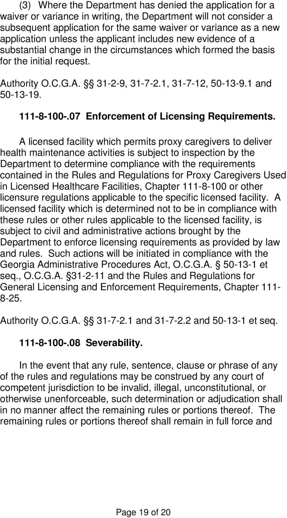 1 and 50-13-19. 111-8-100-.07 Enforcement of Licensing Requirements.