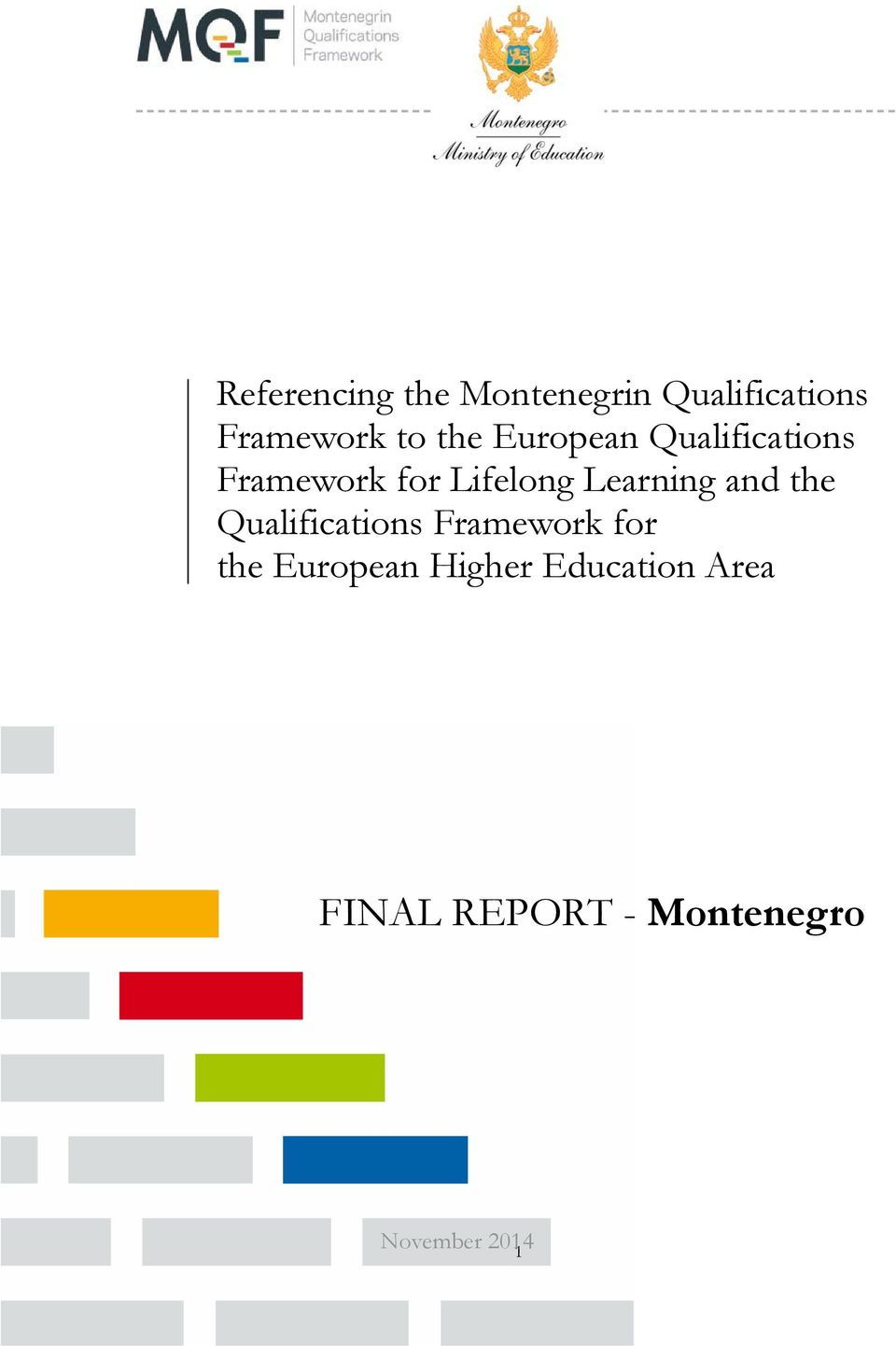 Learning and the Qualifications Framework for the