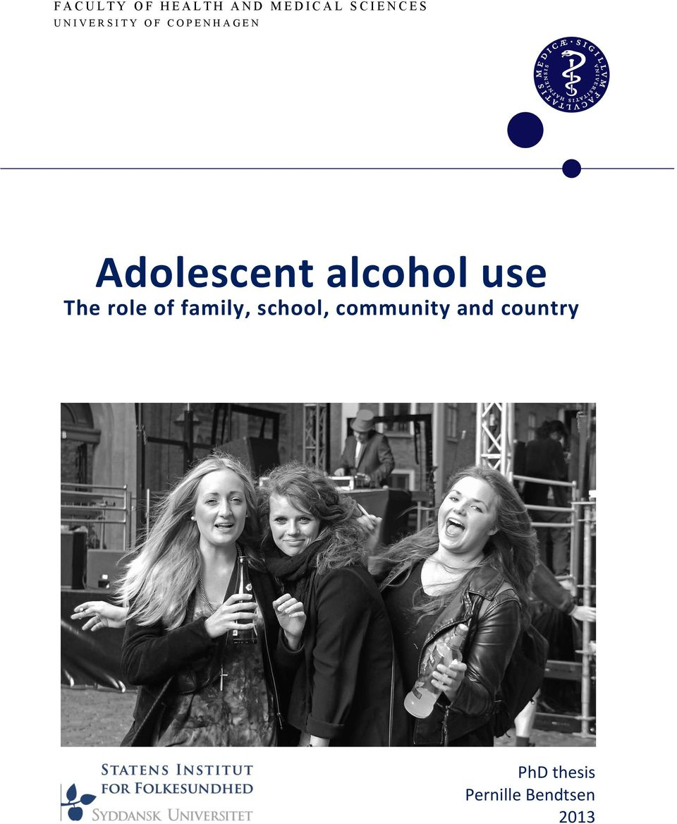 N Adolescent alcohol use The role of family, school,