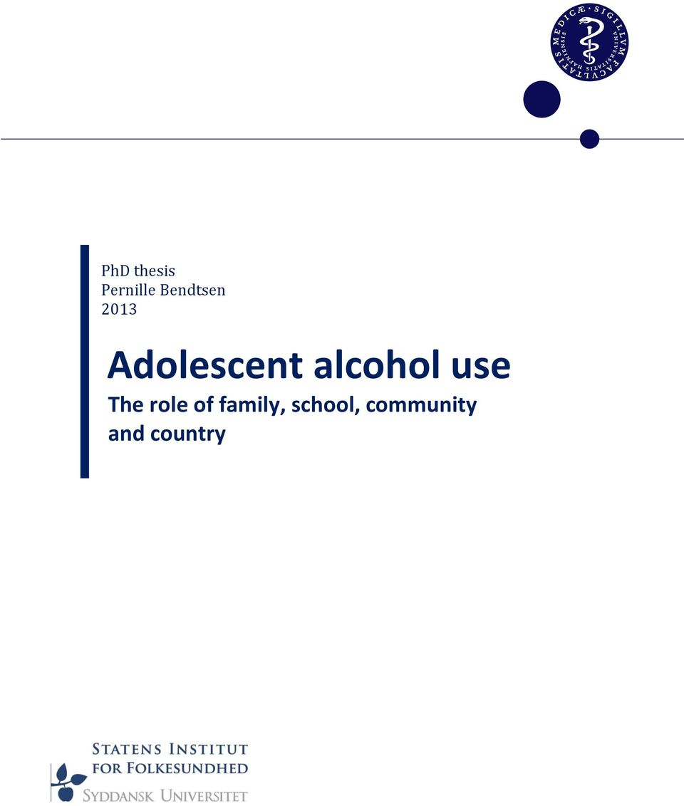 alcohol use The role of