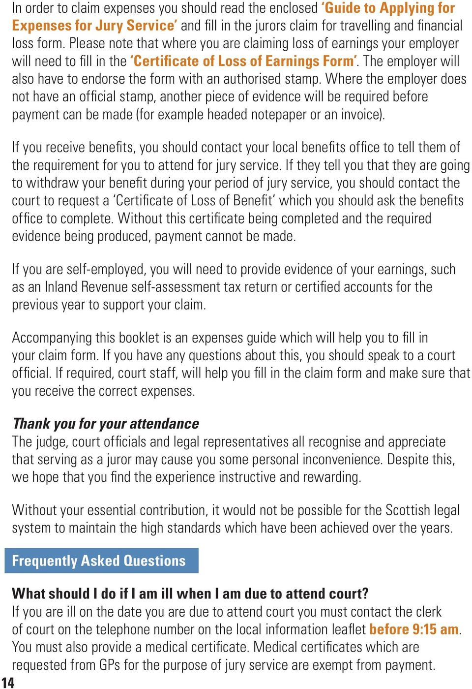 The employer will also have to endorse the form with an authorised stamp.