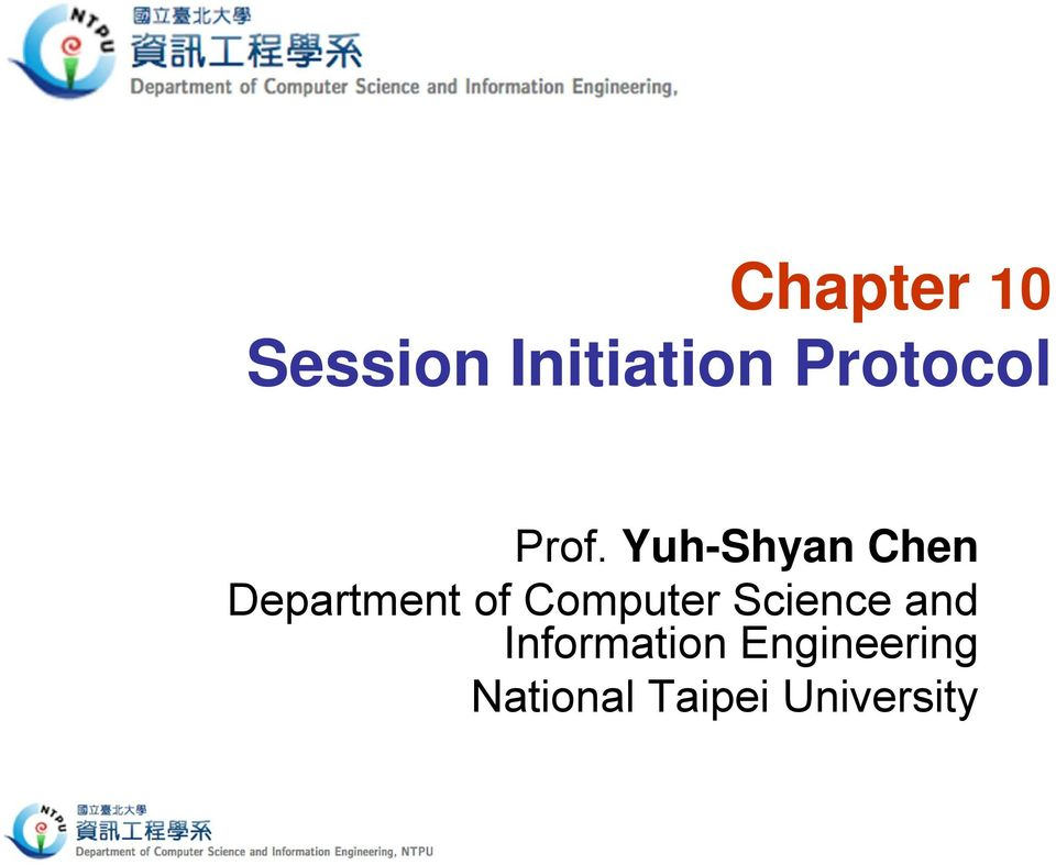 Yuh-Shyan Chen Department of