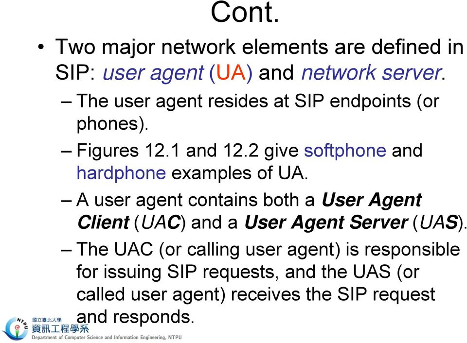 2 give softphone and hardphone examples of UA.