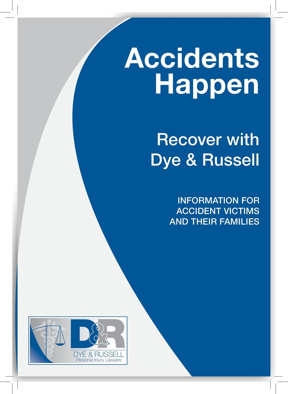 ACCIDENT VICTIMS AND THEIR
