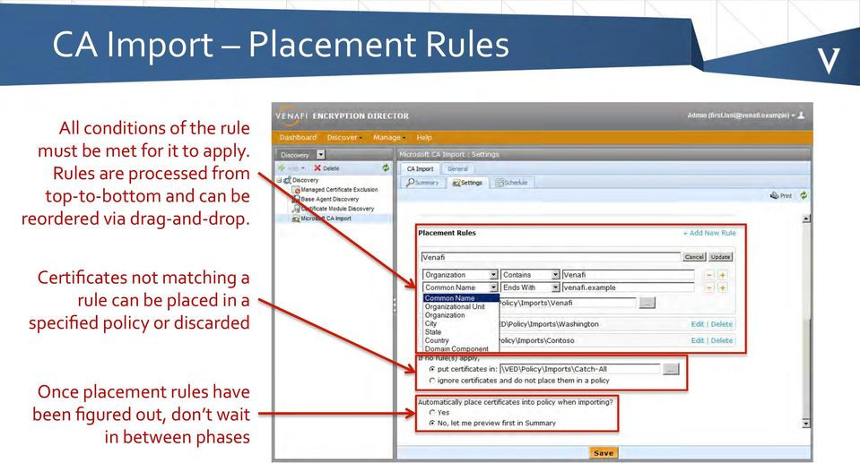 Rules are processed from top- to- bottom and can be reordered via drag- and-