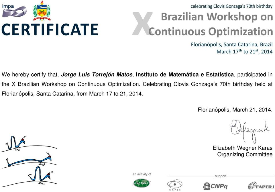 in the X Brazilian Workshop on Continuous
