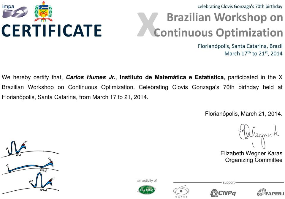 participated in the X Brazilian Workshop on