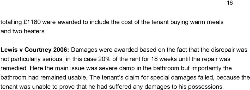 the rent for 18 weeks until the repair was remedied.