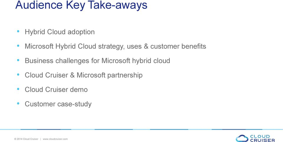 Microsoft hybrid cloud Cloud Cruiser & Microsoft partnership Cloud