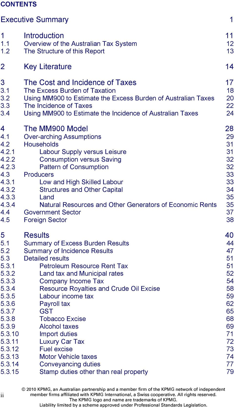 4 Using MM900 to Estimate the Incidence of Australian Taxes 24 4 The MM900 Model 28 4.1 Over-arching Assumptions 29 4.2 Households 31 4.2.1 Labour Supply versus Leisure 31 4.2.2 Consumption versus Saving 32 4.