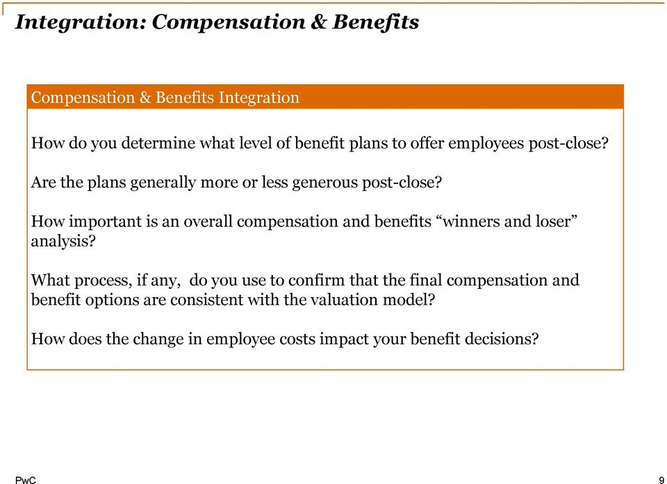 How important is an overall compensation and benefits winners and loser analysis?