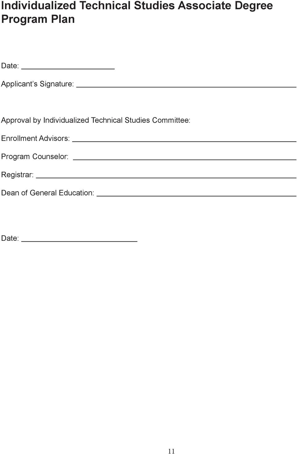 Individualized Technical Studies Committee: Enrollment