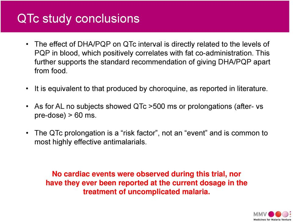 As for AL no subjects showed QTc >500 ms or prolongations (after- vs pre-dose) > 60 ms.