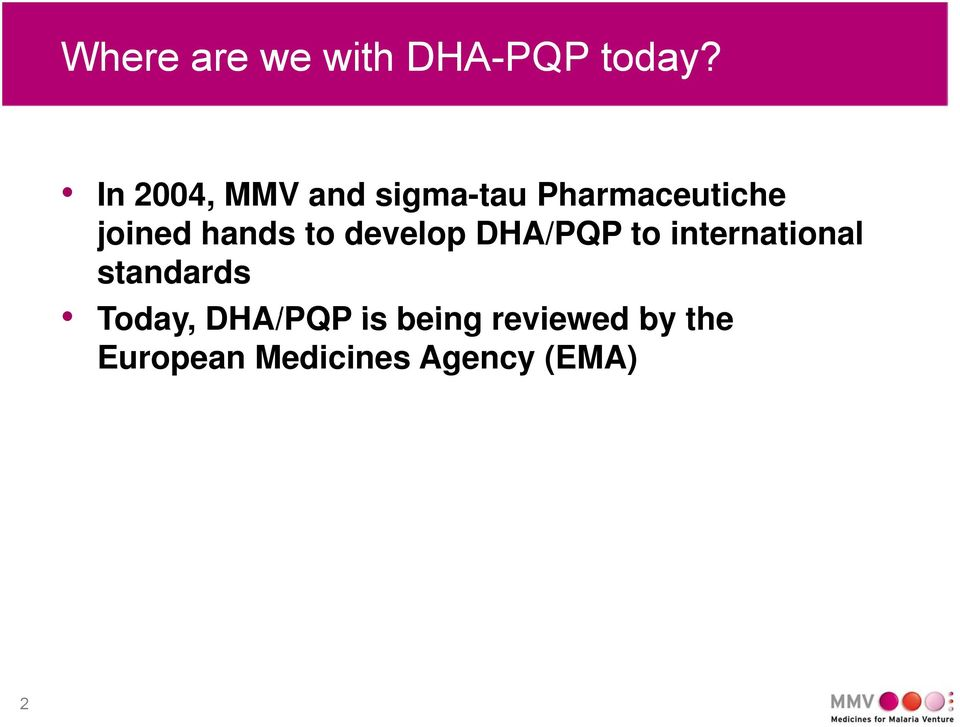 hands to develop DHA/PQP to international standards