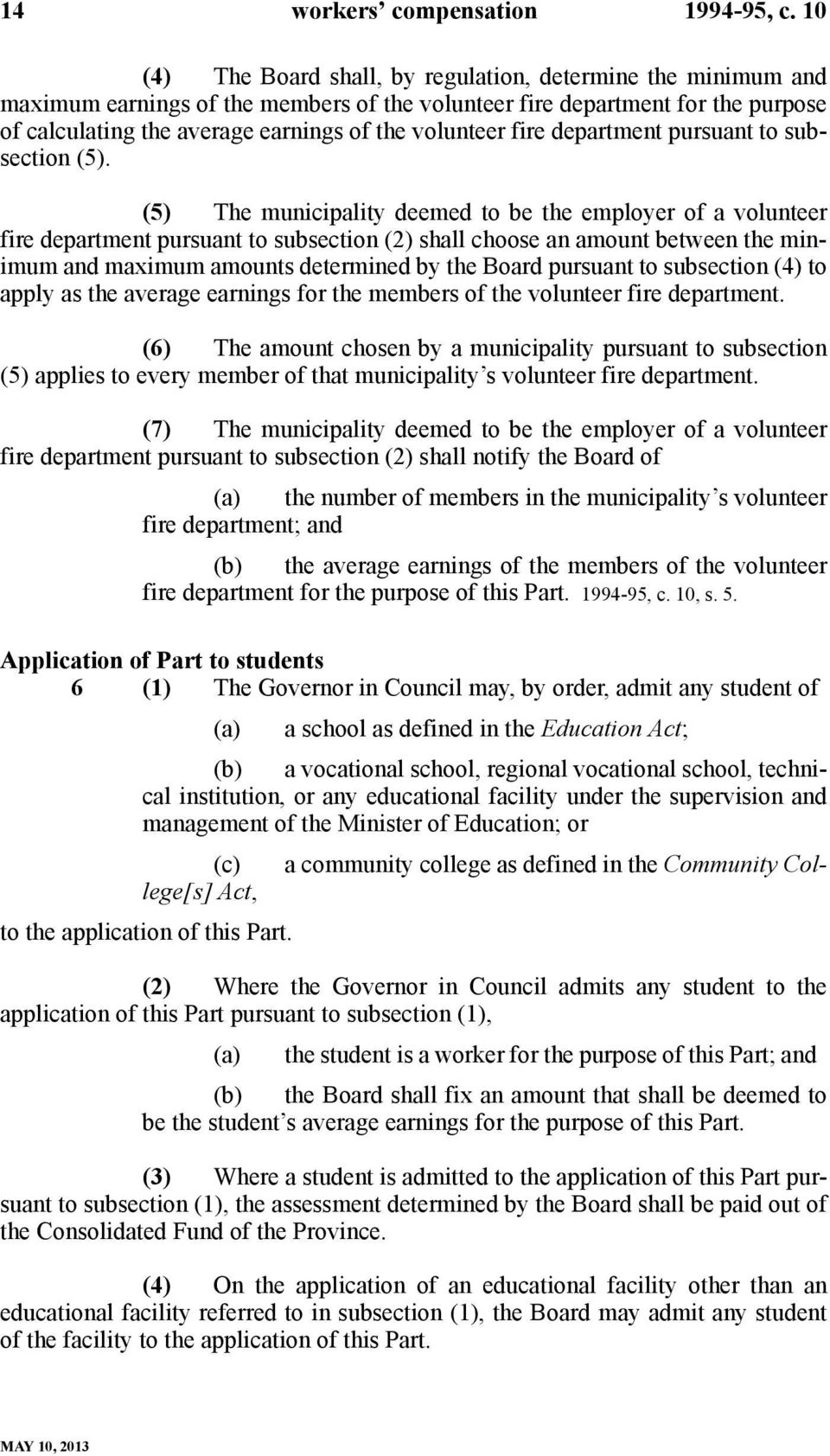 fire department pursuant to subsection (5).