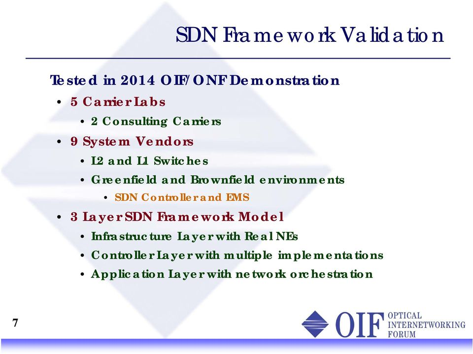 environments SDN and EMS 3 Layer SDN Framework Model Infrastructure Layer with