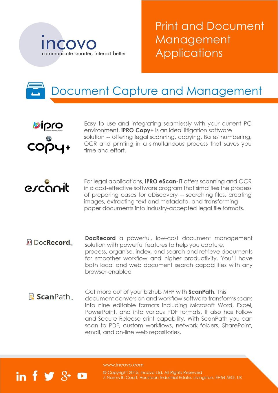 For legal applications, ipro escan-it offers scanning and OCR in a cost-effective software program that simplifies the process of preparing cases for ediscovery -- searching files, creating images,