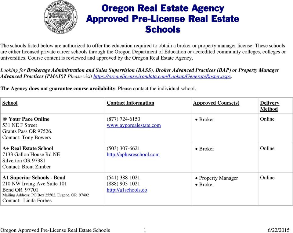 Course content is reviewed and approved by the Oregon Real Estate Agency.