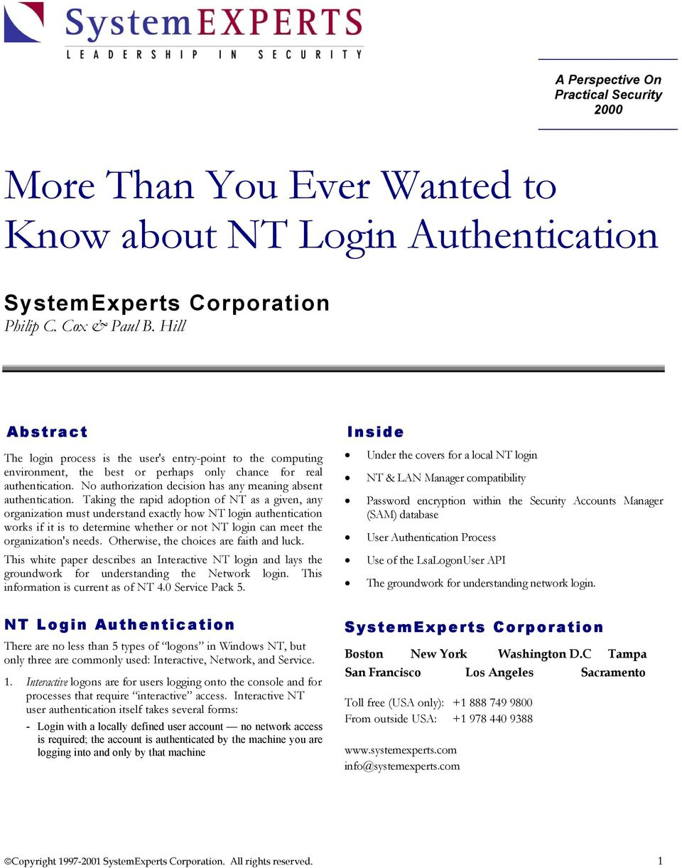 No authorization decision has any meaning absent authentication.