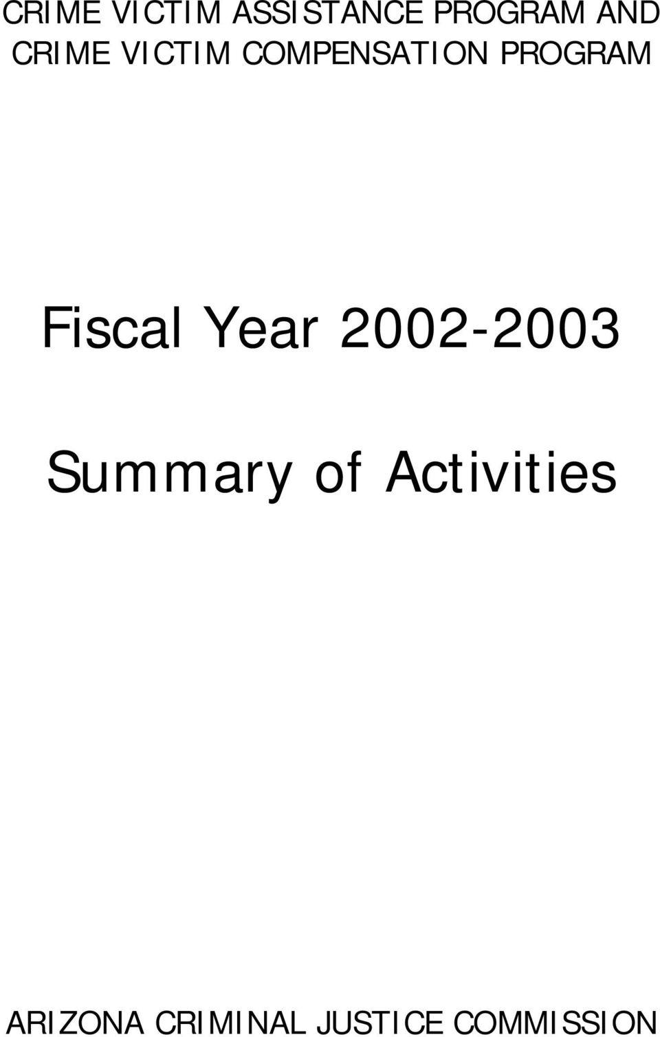 Fiscal Year 22-23 Summary of