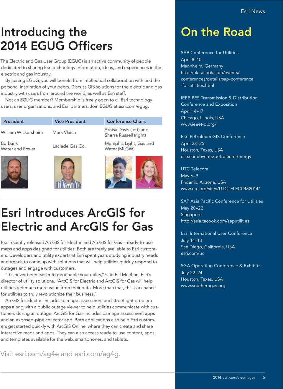 Discuss GIS solutions for the electric and gas industry with users from around the world, as well as Esri staff. Not an EGUG member?