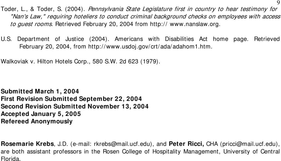 Retrieved February 20, 2004 from http:// www.nanslaw.org. U.S. Department of Justice (2004). Americans with Disabilities Act home page. Retrieved February 20, 2004, from http://www.usdoj.