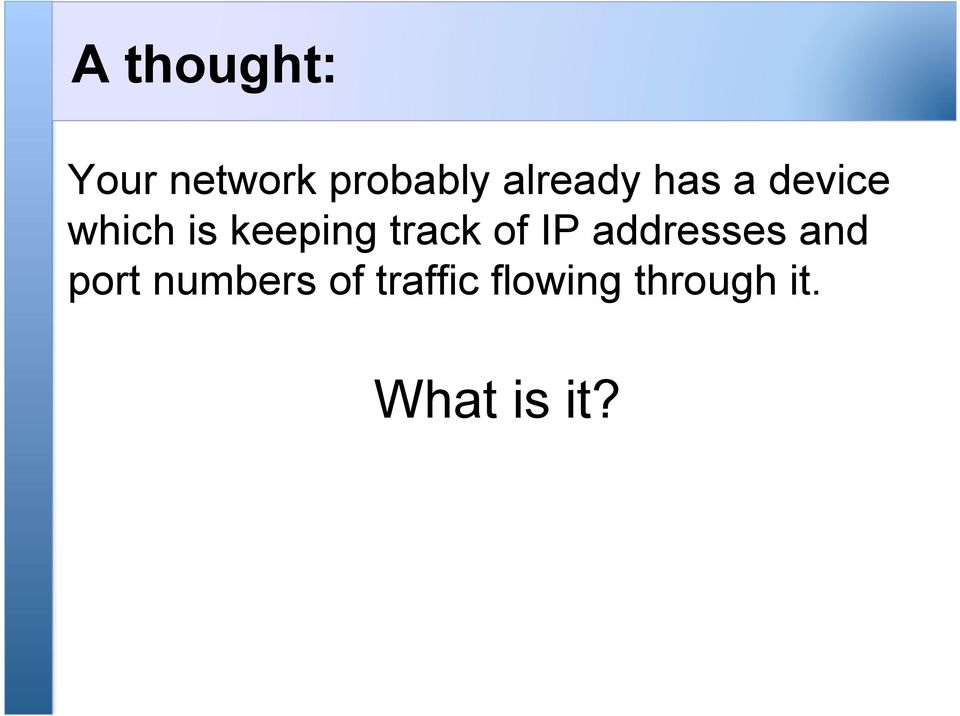 track of IP addresses and port