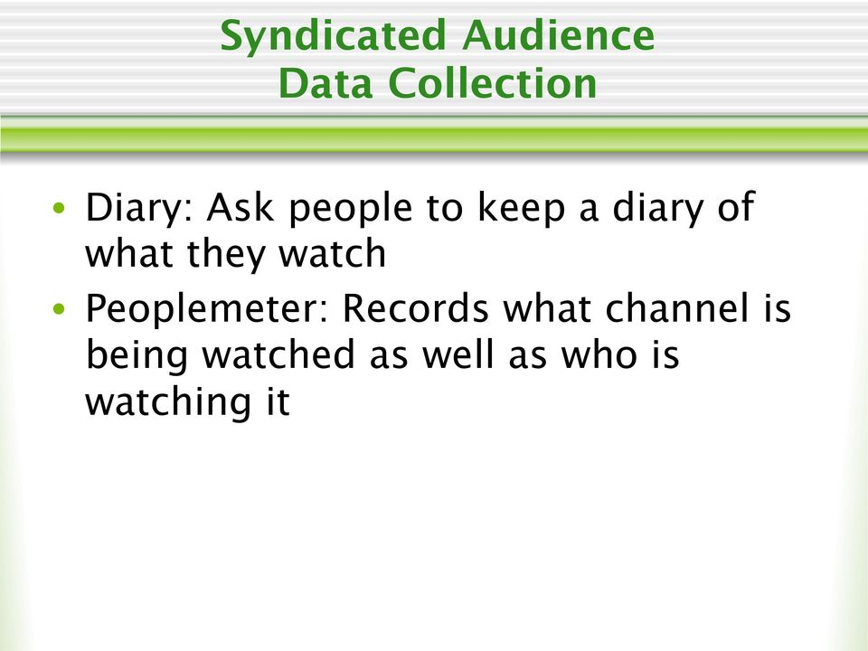 watch Peoplemeter: Records what channel is