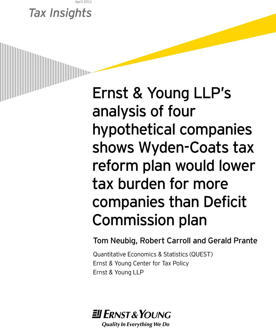 companies than Deficit Commission plan Tom Neubig, Robert Carroll and Gerald