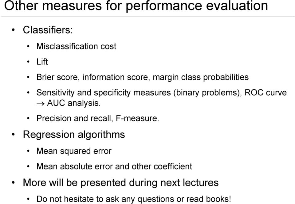 analysis. Precision and recall, F-measure.